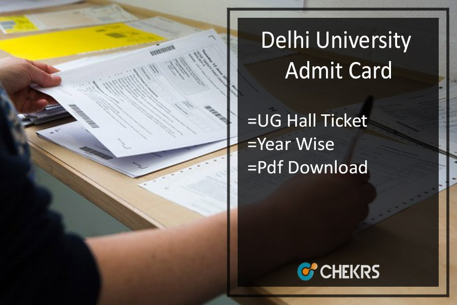 DU Admit Card - Delhi University BA B.SC B.COM Hall Ticket