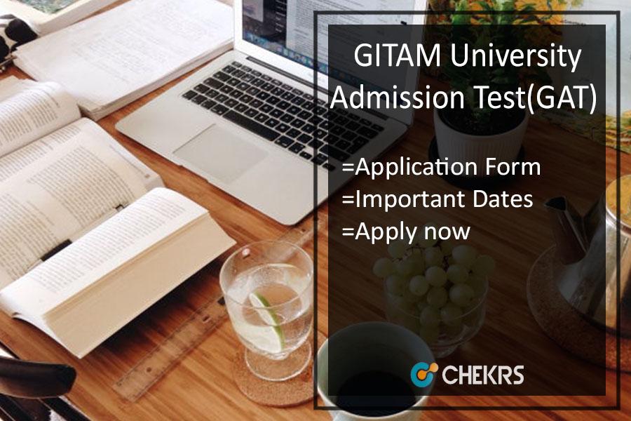 GITAM GAT - Application, Date, Eligibility, Syllabus & Exam Pattern