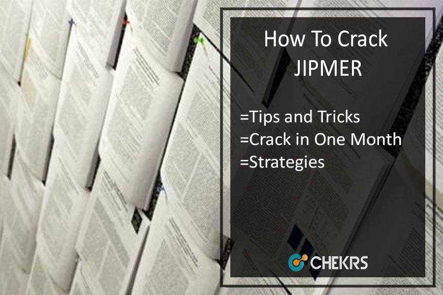 How To Crack JIPMER 2021