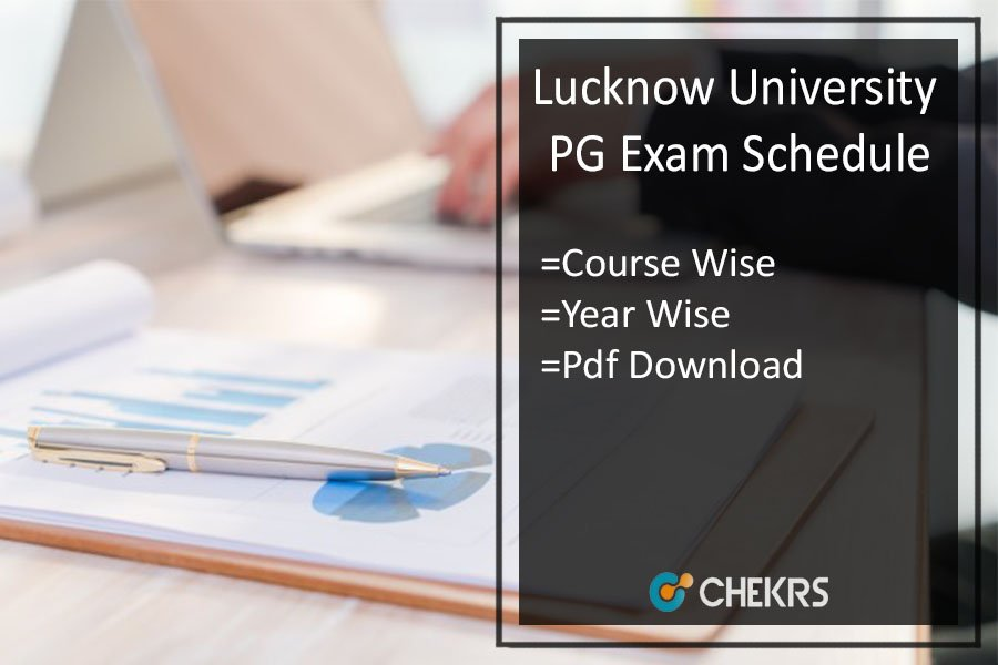 Lucknow University MA MSC MCOM Exam Schedule - LU PG Time Table