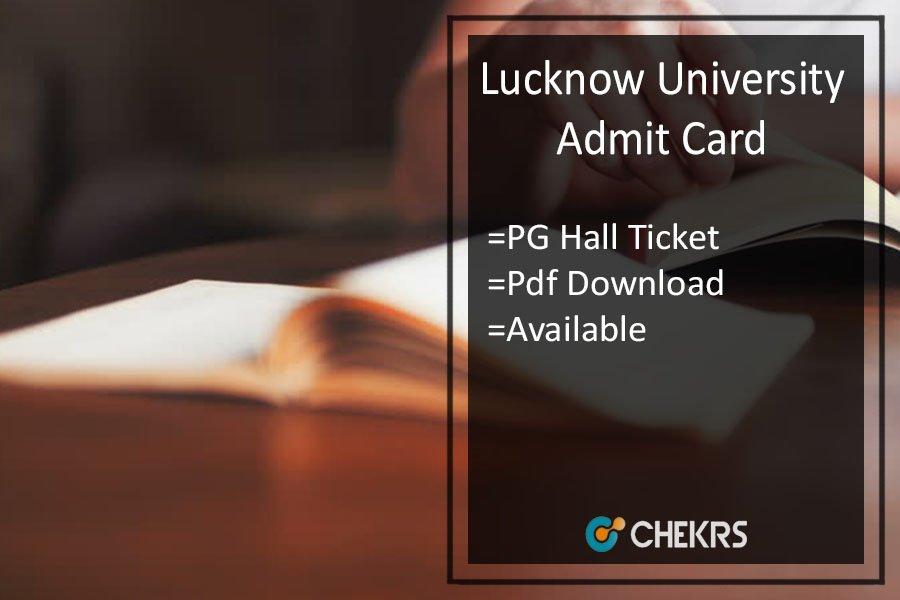 Lucknow University Admit Card - LU MA MSC MCOM Hall Ticket