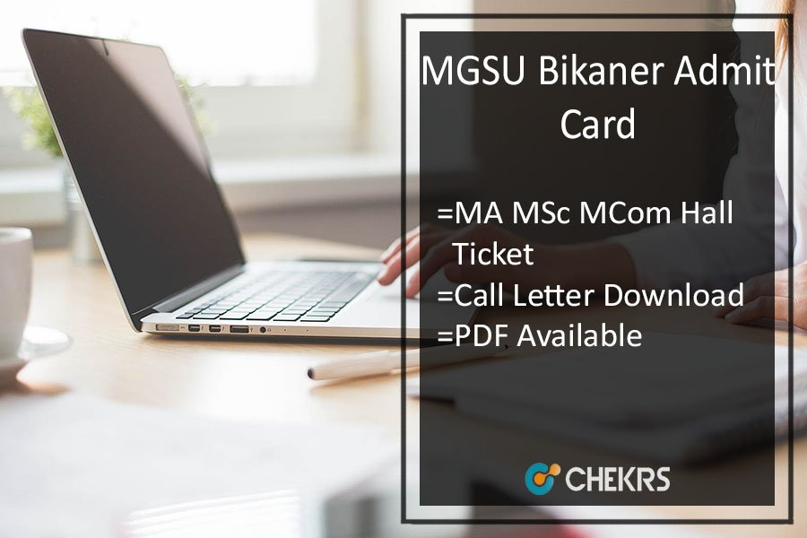 MGSU Admit Card - Bikaner University MA MSC MCOM Call Letter