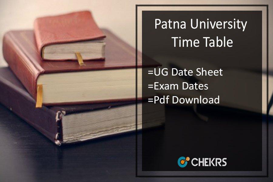 Patna University Time Table - BA B.SC B.COM Part 1 2 3 Exam Date Sheet