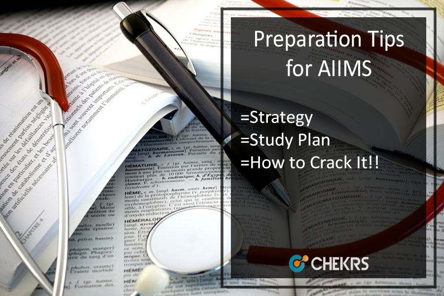 Preparation Tips for AIIMS - Strategy | Tricks to Crack Exam
