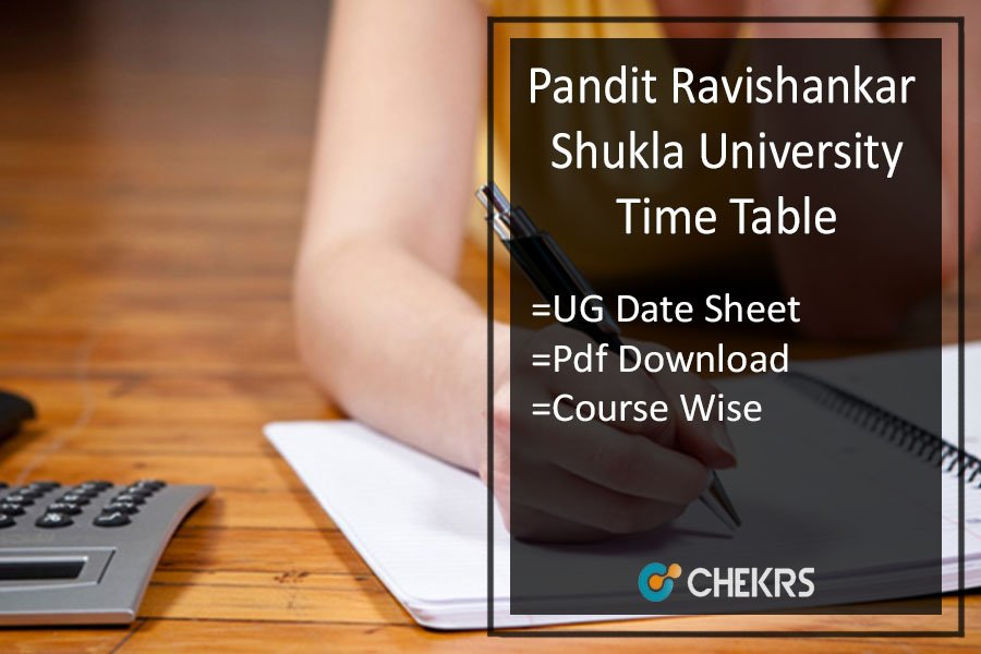 PRSU Time Table - Ravishankar Uni BA B.SC B.COM 1st/ 2nd/ 3rd Year Exam Date