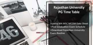 Rajasthan University PG Time Table- Uniraj MA MSC MCOM Date Sheet