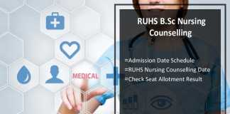 RUHS B.Sc Nursing Counselling, Admission Date Schedule