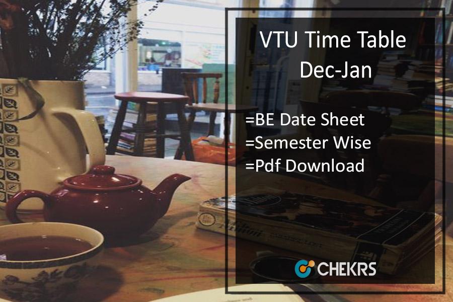 VTU Time Table Dec Jan - BE 1st 3rd 5th 7th Sem Date Sheet