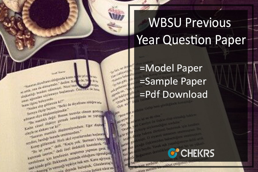 WBSU Previous Year Question Paper- Barasat University Model/ Sample Papers