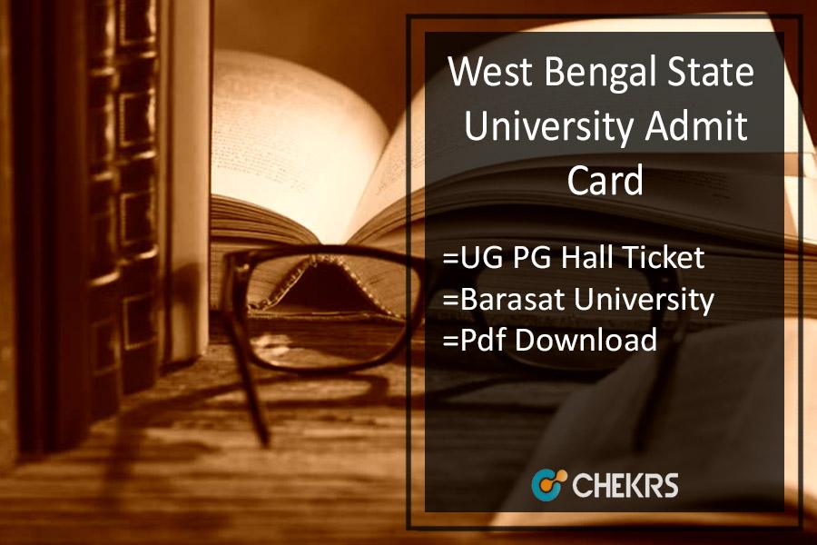 WBSU Admit Card - Barasat University BA BSC BCOM MA Hall Ticket