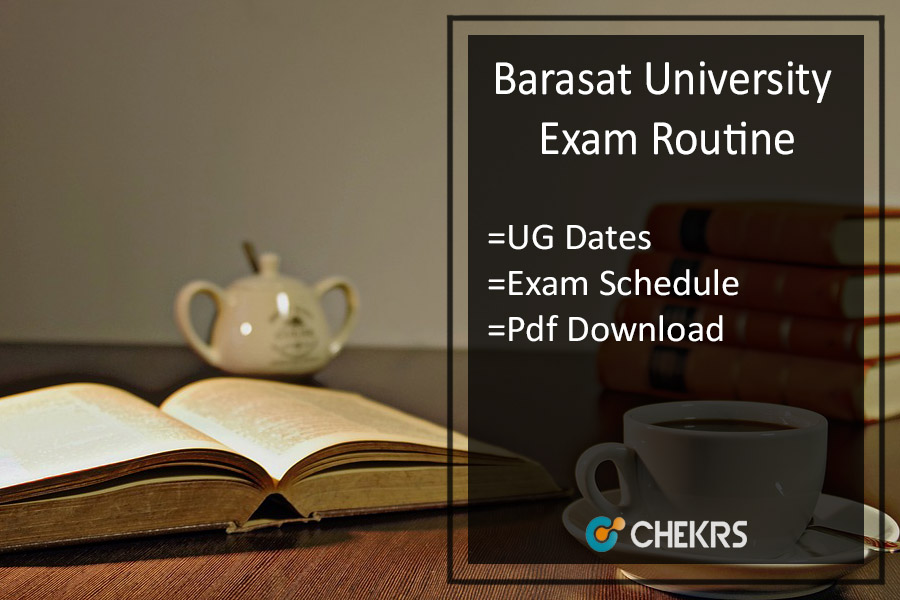 Barasat University Exam Routine - WBSU Part 1 2 3 Year Schedule