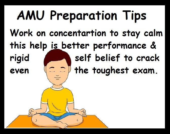AMU Preparation Tips- Stay Calm