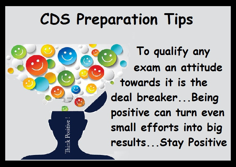 CDS Preparation Tips- Be positive