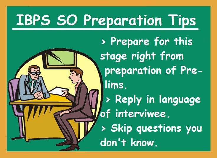 IBPS SO Preparatoin Tips-Interview tips