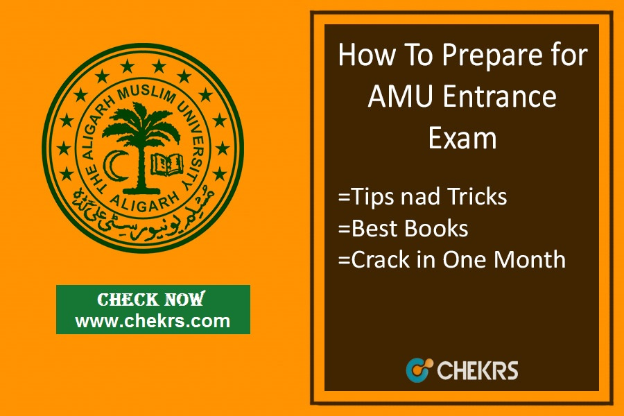 How To Prepare for AMU Entrance Exam- Tips, Strategy, 1 Month Plan