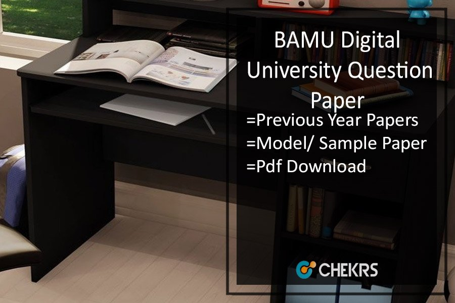 BAMU Question Paper- Digital Univ Model/ Previous Year Paper Pdf