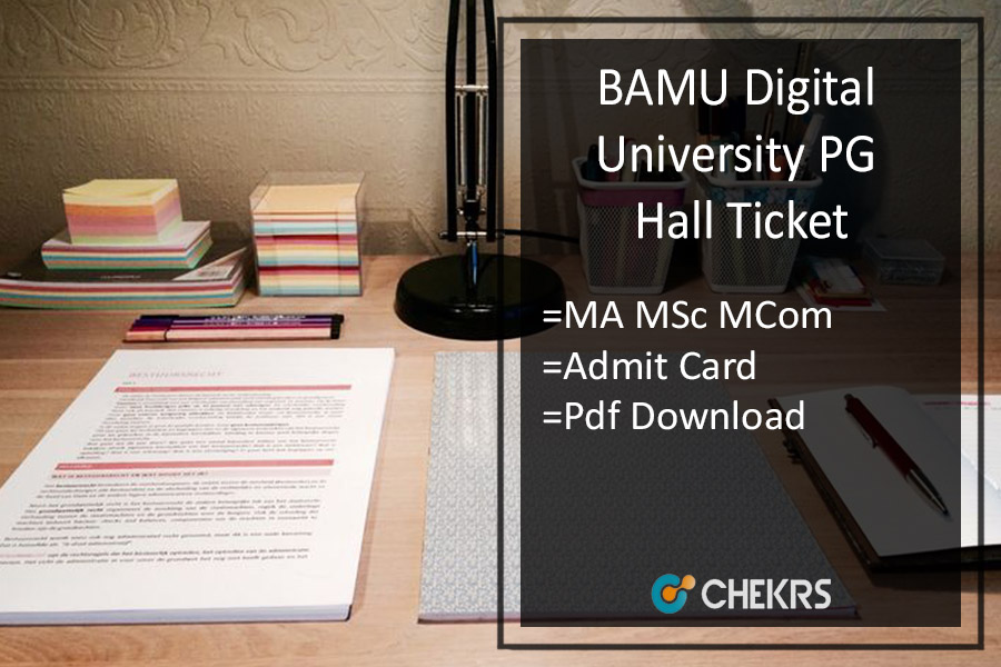 BAMU PG Hall Ticket - Digital Univ MA MSc MCom Admit Card