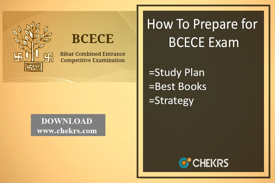 How To Prepare for BCECE Exam- Best Tips, Cracking Strategy