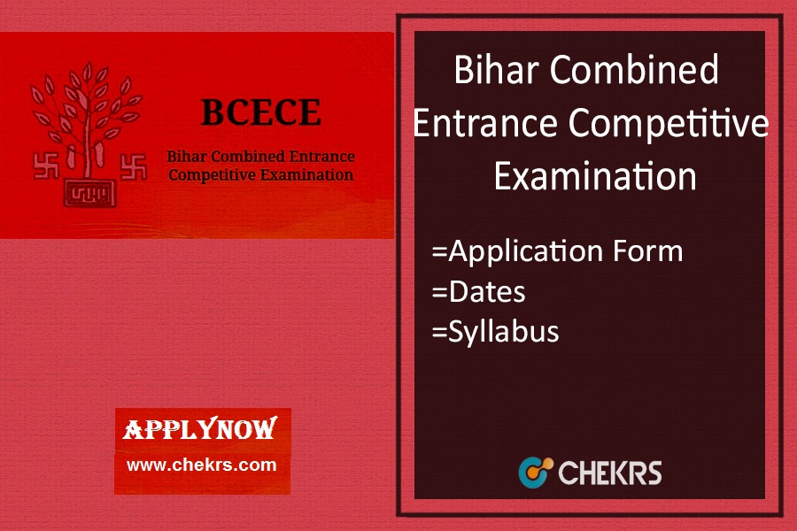 BCECE : Application Form, Exam Date, Syllabus & Pattern