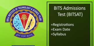 BITSAT : Registration, Eligibility, Exam Date, Syllabus & Pattern