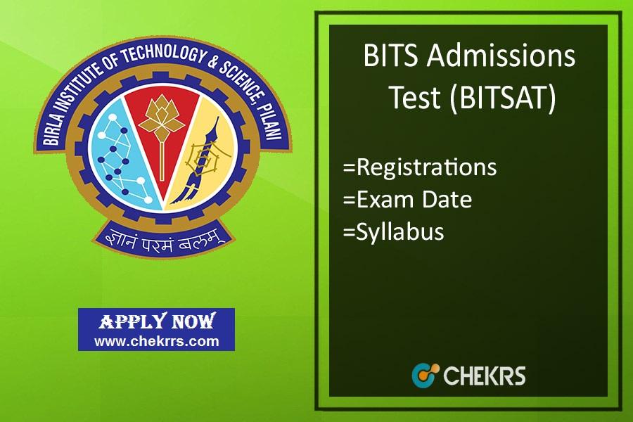 BITSAT : Registration, Eligibility, Exam Date, Syllabus & Pattern