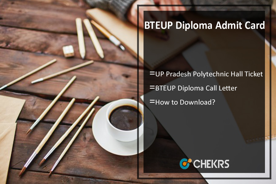 BTEUP Diploma Admit Card , UP Polytechnic Hall Ticket