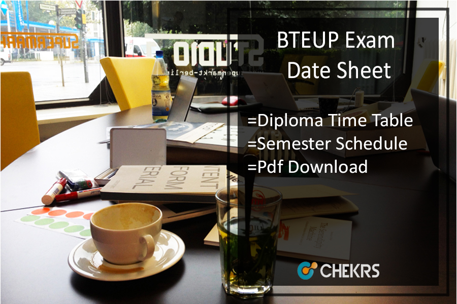 BTEUP Exam Date Sheet , UP Polytechnic 1st-2nd-3rd Year Time Table
