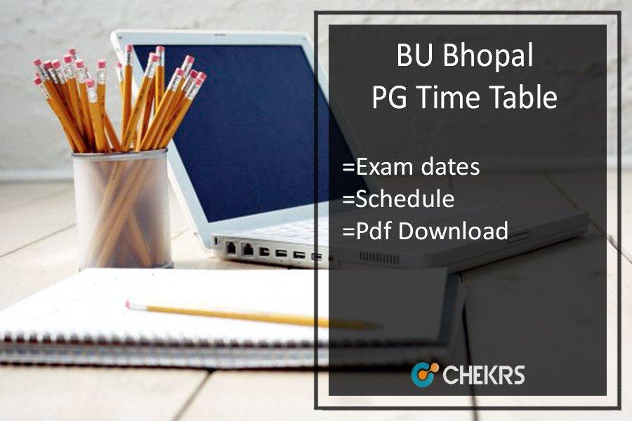 BU Bhopal Time Table MA MSC MCOM MBA 1st-3rd Sem Date Sheet