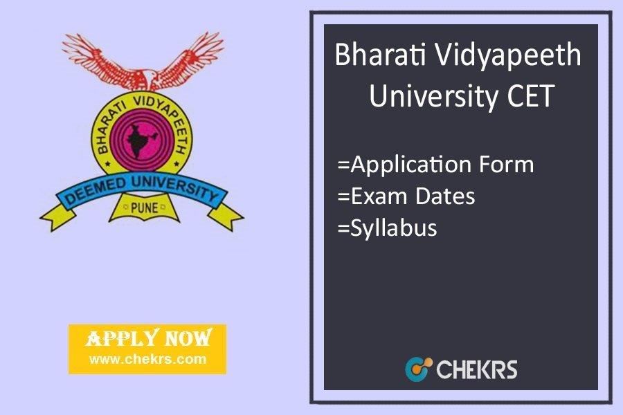BVP CET : Application Form, Eligibility, Dates, Exam Syllabus & Pattern