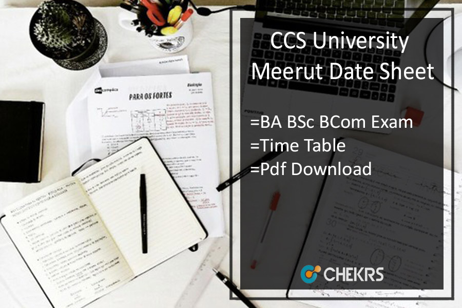CCS University Meerut Date Sheet BA BSC BCOM Time Table