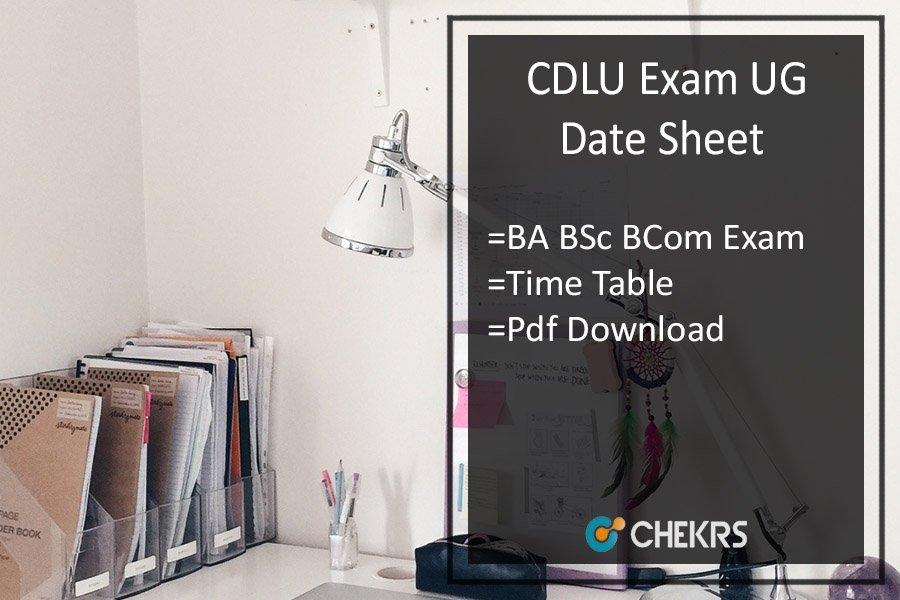 CDLU BA B.Sc B.Com Exam Date Sheet - 1st 2nd 3rd Year Time Table