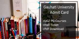 Gauhati University Admit Card - UG PG Exam Hall ticket