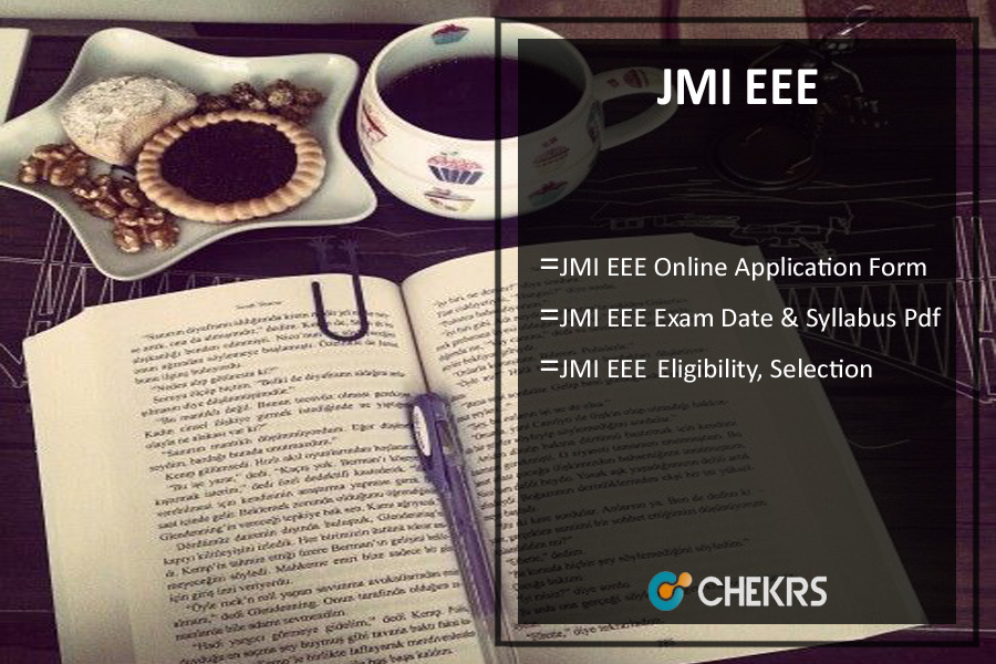 JMI EEE - Application Form, Dates, Eligibility, Syllabus
