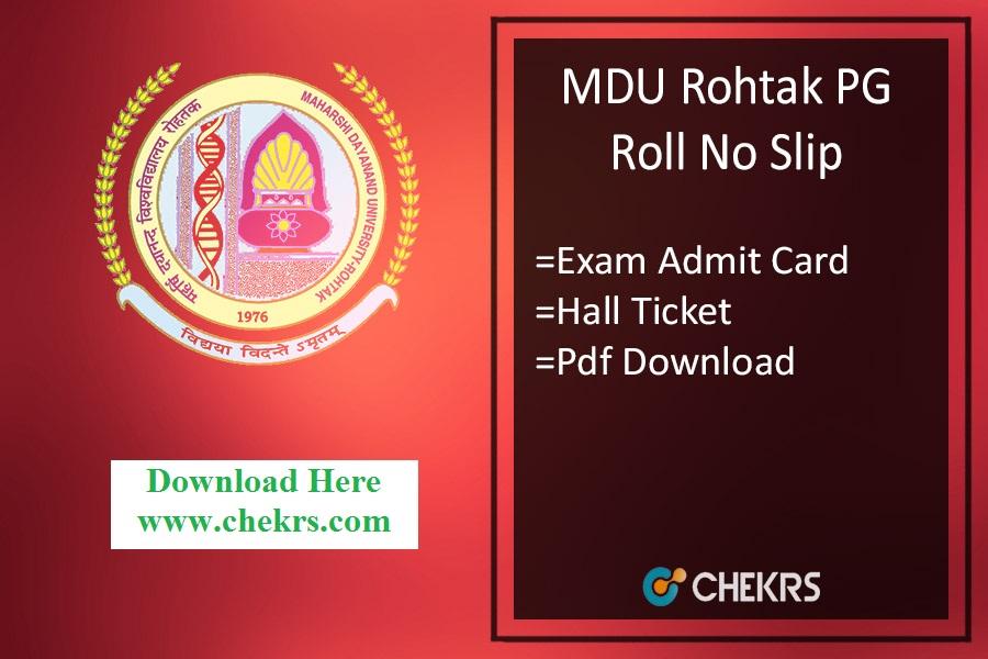 MDU Roll No Slip - mdurohtak.ac.in MA MSc MCom MCA Admit Card