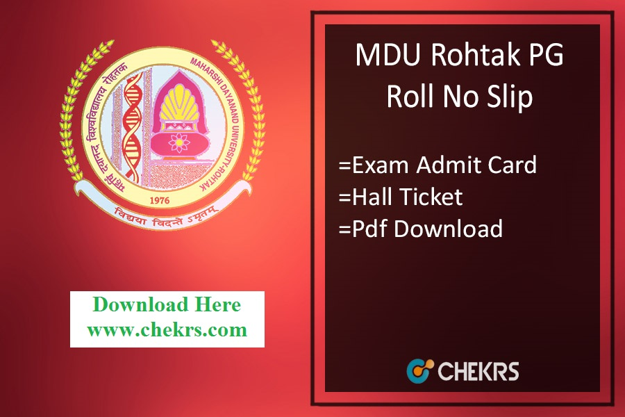 MDU Roll No Slip - mdurohtak.ac.in MA MSc MCom MCA Admit Card