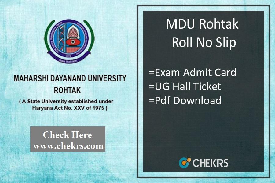 MDU Rohtak Roll No Slip - BA BSc BCom BCA Admit Card Download
