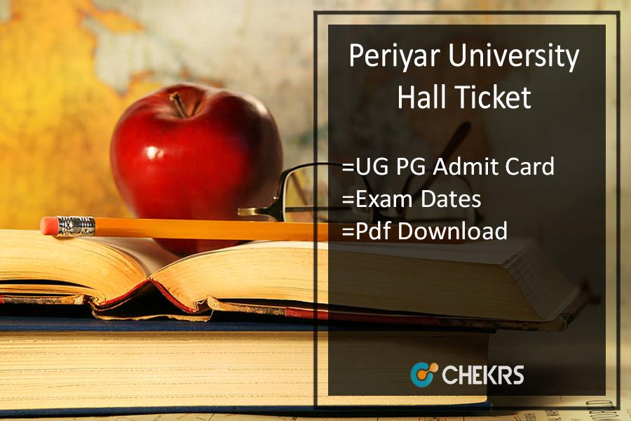 Periyar University Hall Ticket- UG PG Exam Admit Card