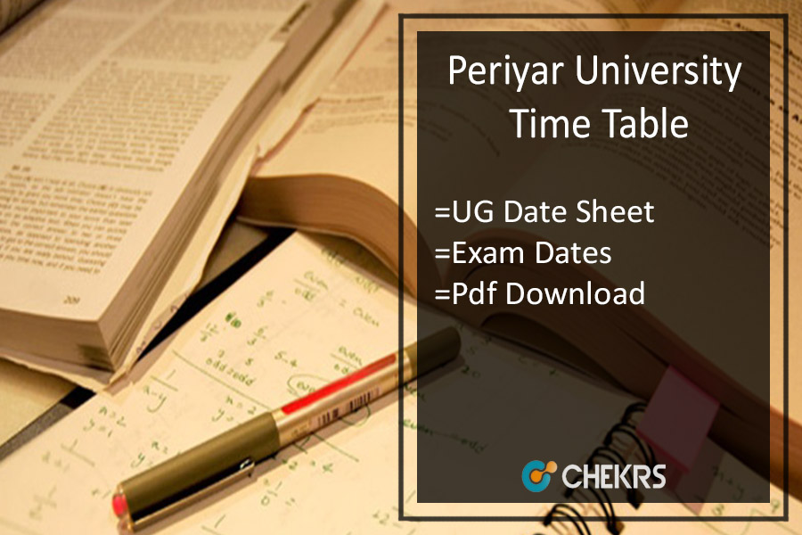 Periyar University Time Table - BA BSc BCom Exam Date Sheet