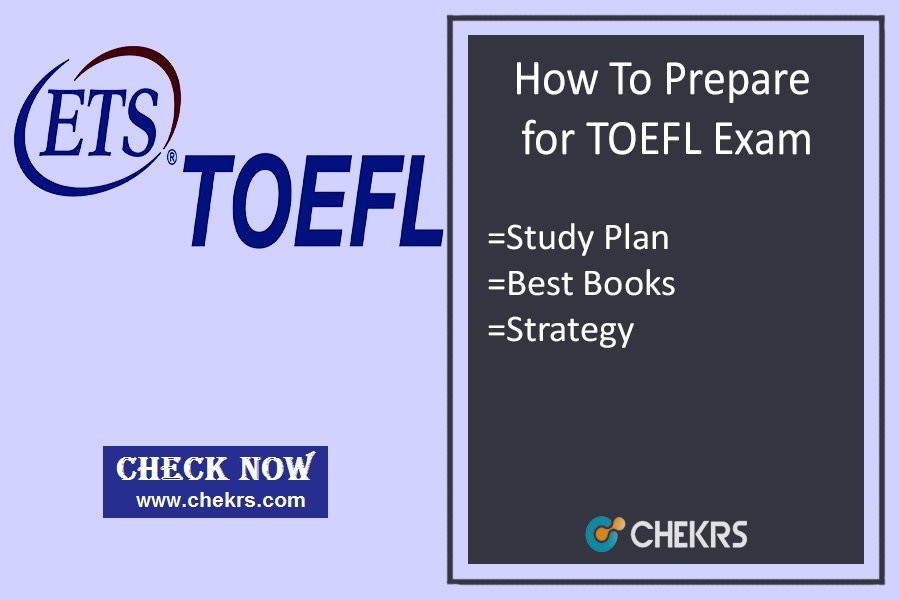 How To Prepare for TOEFL Exam- Tips & Tricks To Crack in 1st Attempt