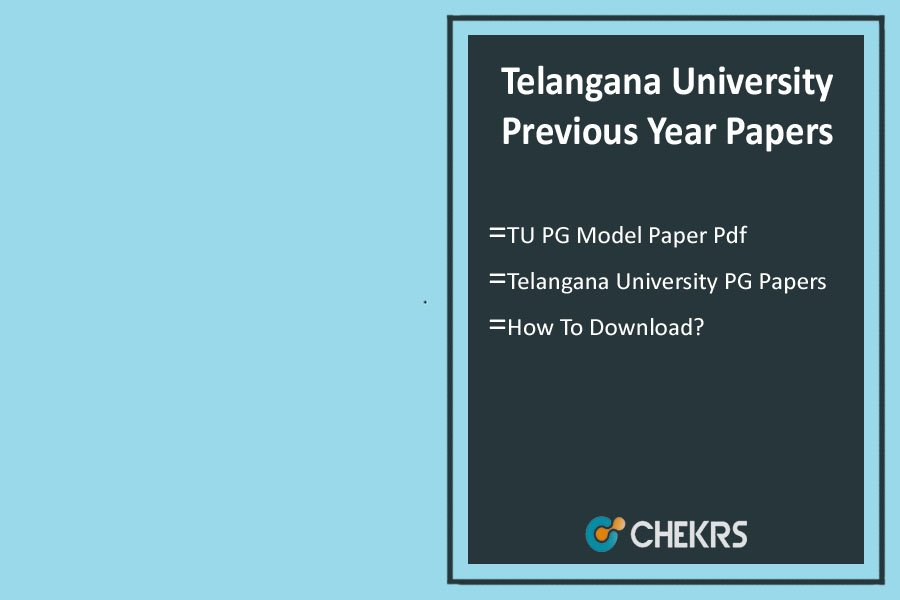 Telangana University Previous Year Papers- PG Degree Model/ Sample Questions