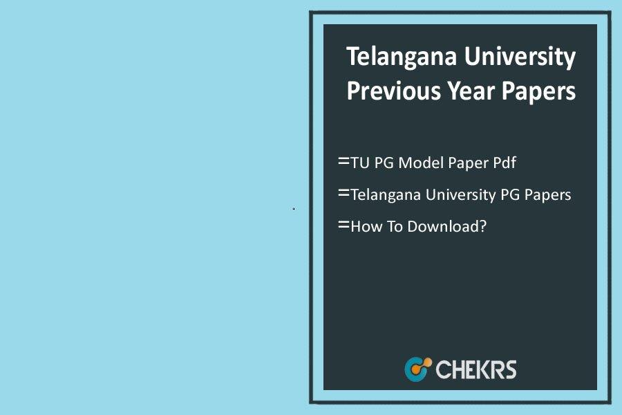 Telangana University Previous Year Papers- PG Degree Model/ Sample Questions