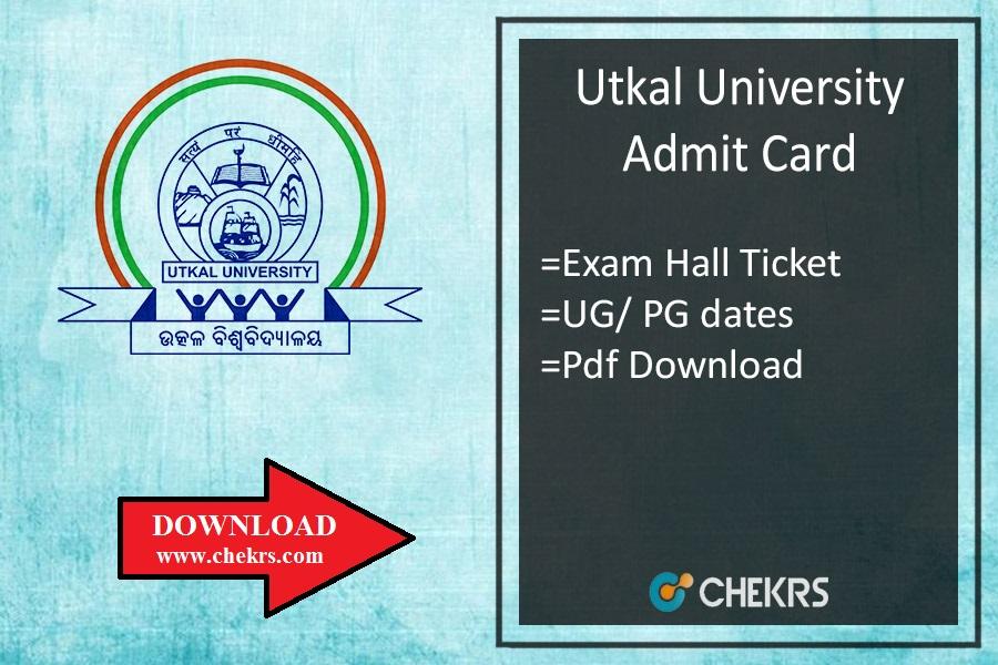 Utkal University Admit Card , + 3 PG (1st-2nd-3rd) Year