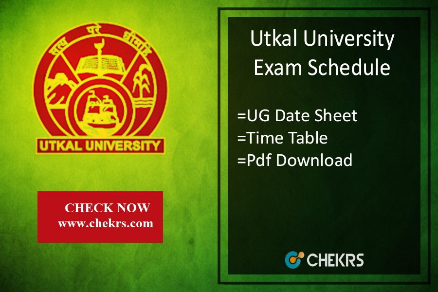 Utkal University Exam Schedule - BA BSC BCOM LLB Time Table