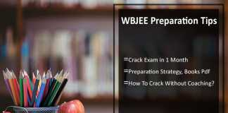 How To Prepare for WBJEE - Crack Exam in 1 Month, Tips, Strategy