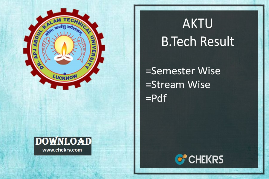 AKTU B.Tech Result - UPTU 1st 3rd 5th 7th Sem Results @aktu.ac.in