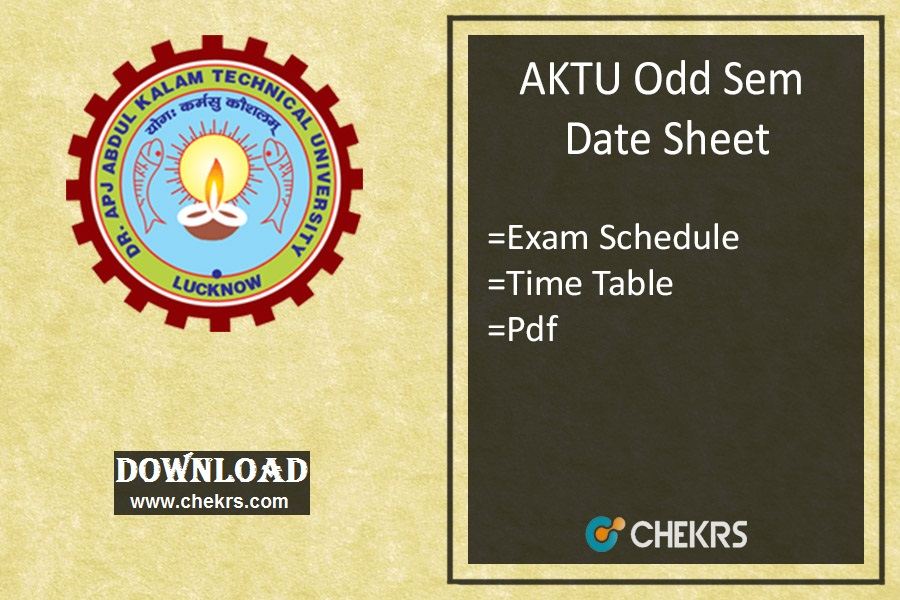 AKTU Odd Sem Date Sheet UPTU B.Tech Exam Time Table