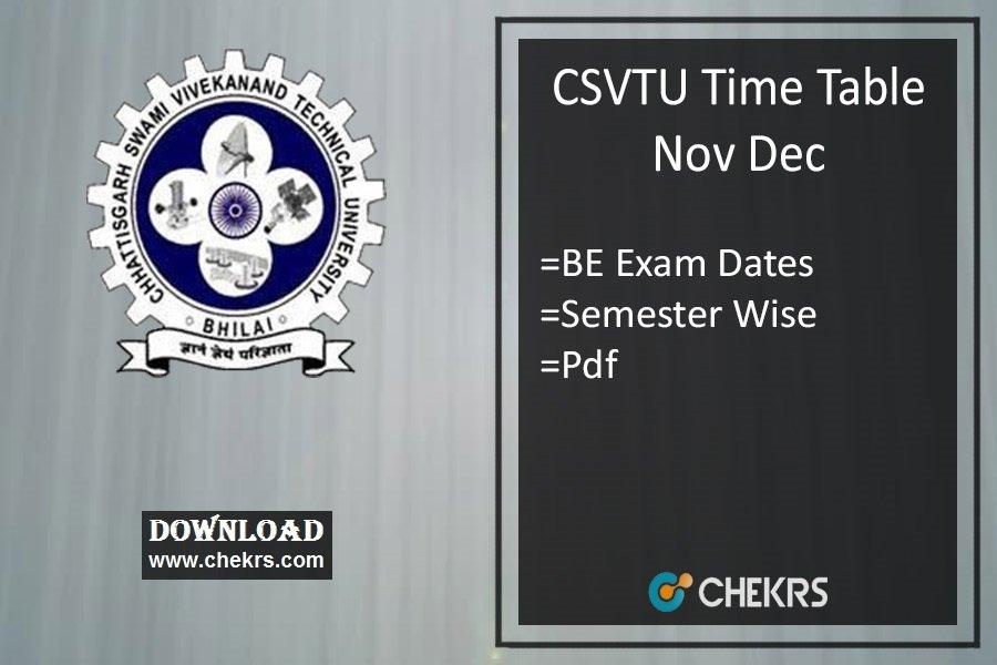 CSVTU Time Table Nov Dec - BE (1st-3rd-5th-7th) Sem Exam Date