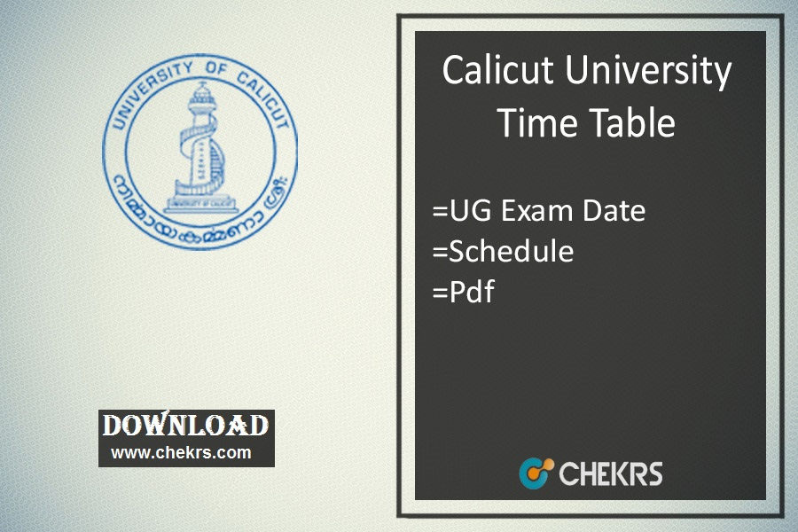 Calicut University Exam Date - BA BSc BCom BBA Time Table