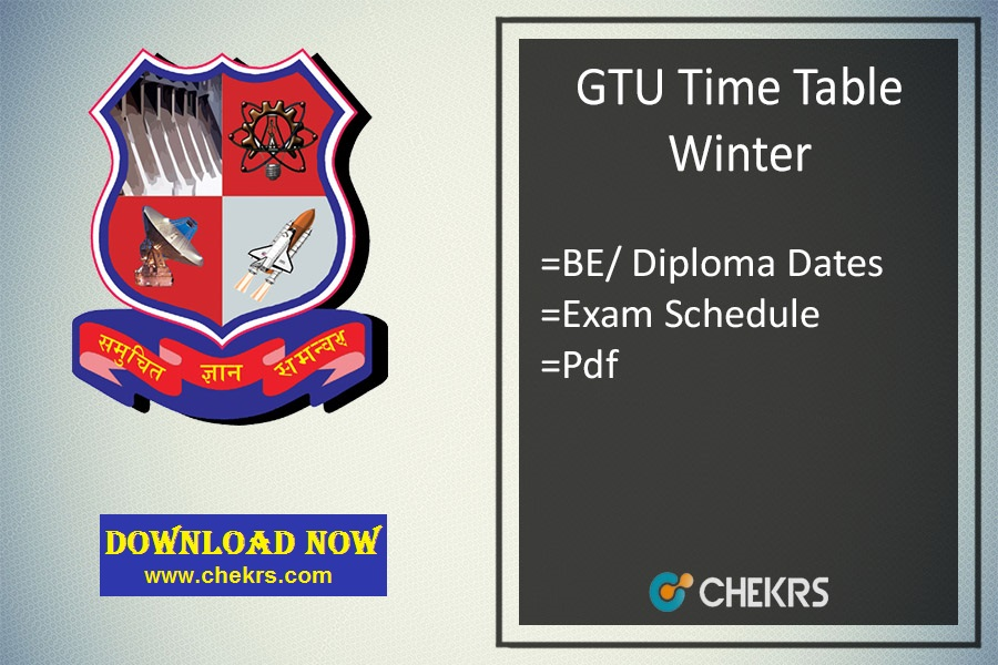 GTU Time Table Winter - BE/ Diploma 1st 3rd 5th 7th Sem Exam Date