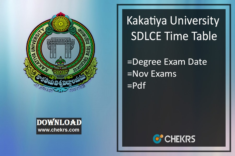 KU SDLCE Time Table Kakatiya University Degree Exam Date